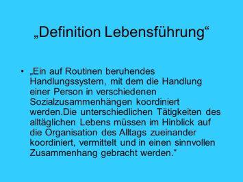 """Definition+Lebensführung"